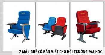 7 mẫu ghế có bàn viết cho hội trường, hội nghị Đại học