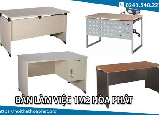 6 mẫu bàn làm việc 1m2 Hòa Phát dành cho văn phòng nhỏ hẹp
